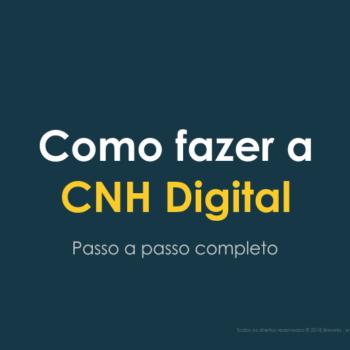 Como Fazer a CNH Digital - Passo a Passo Completo